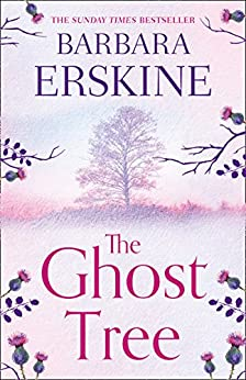 The Ghost Tree: Gripping historical fiction from the Sunday Times Bestseller by [Erskine, Barbara]