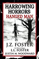 Harrowing Horrors: Hanged Man