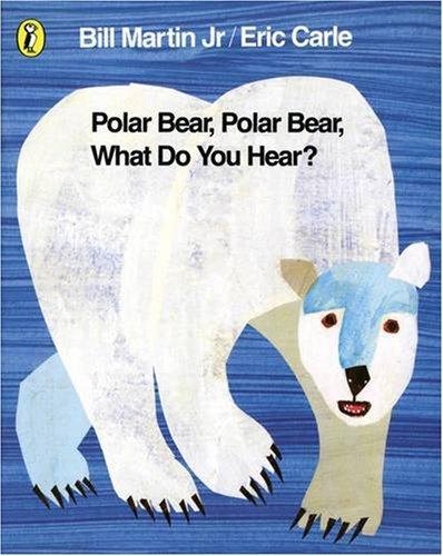 Polar Bear, Polar Bear, What Do You Hear? (Picture Puffins)