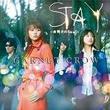 STAY 〜夜明けのSoul〜(初回限定盤A/特典DVD付)