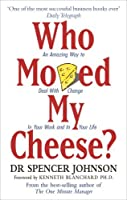 Who Moved My Cheese?: An A-Mazing Way to Deal with Change in Your Work and in Your Life【洋書】 [並行輸入品]
