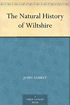 The Natural History of Wiltshire by [Aubrey, John]