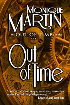[Martin, Monique]のOut of Time: A Time Travel Mystery (Out of Time #1) (English Edition)