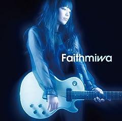 miwa「Faith」のジャケット画像