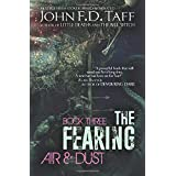 The Fearing: Book Three - Air and Dust