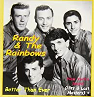 Better Than Ever by Randy & Rainbows