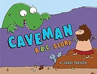 Caveman: A B.C. Story