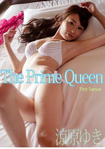 涼原ゆき ThePrimeQueen Firs・・・