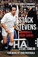 Stack Stevens: Cornwall's Rugby Legend