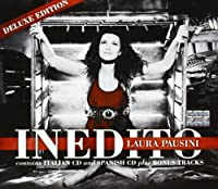 Inedito - Italian And Spanish Version by Laura Pausini (2011-10-21)