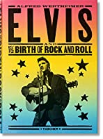 Alfred Wertheimer: Elvis and the Birth of Rock and Roll