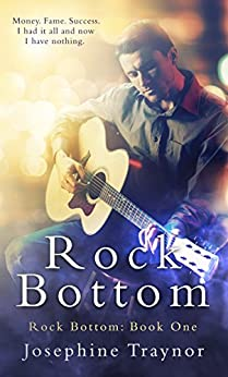 Rock Bottom (Rock Bottom series book 1) by [Traynor, Josephine]