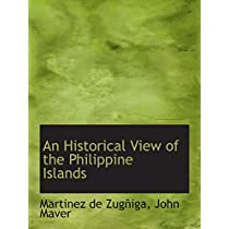 An Historical View of the Philippine Islands