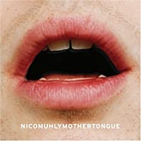 Mothertongue by Nico Muhly (2008-07-22)