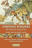 Strategic Rivalries in World Politics