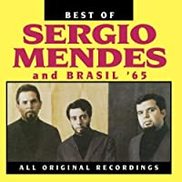 Best Of Sergio Mendes and Brasil '65 by Sergio Mendes (1993-05-03)