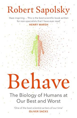 [画像:Behave: The Biology of Humans at Our Best and Worst]