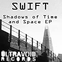 Shadows Of Time And Space EP [Analog]