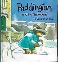 Paddington and the Snowbear: Pop-up Book (A mini pop-up book)