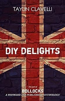 DIY Delights by [Clavelli, Taylin]