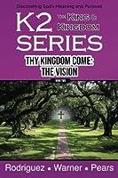 K2 Series Thy Kingdom Come: The Vision (Volume 2) [並行輸入品]