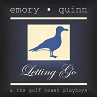 Letting Go by Emory Quinn (2013-05-03)