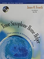 M575 - Tenor Saxophone Home Helper - First Lessons at School and at Home - Book & CD [並行輸入品]