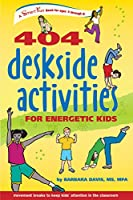 404 Deskside Activities for Energetic Kids (Smartfun Activity Books)