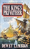 The King's Privateer (Alan Lewrie Naval Adventures (Paperback))