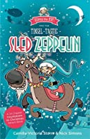 Elma the Elf and the Tinsel-Tastic Sled Zeppelin: A 24 Chapter Countdown to Christmas Advent Book
