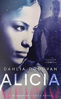 Alicia (Blackbird Series Book 5) by [Donovan, Dahlia]