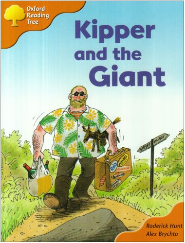 Oxford Reading Tree: Stage 6 and 7: Storybooks: Kipper and the Giantの詳細を見る