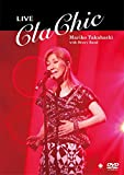 LIVE ClaChic【DVD】[DVD]