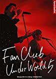 FANCLUB UNDERWORLD 5 Live in Zep...[Blu-ray/ブルーレイ]