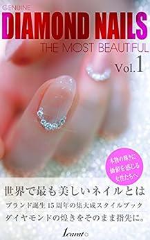 [望月 道記]のGenuine DIAMOND NAILS THE MOST BEAUTIFUL Vol.1: 地球上で最も美しいダイヤモンドネイル