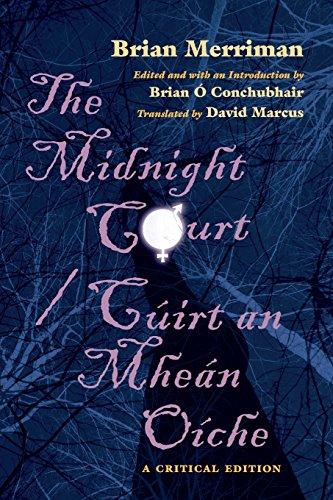 The Midnight Court/Cuirt an Mhean Oiche: A Critical Edition (Irish Studies)