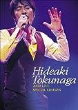 HIDEAKI TOKUNAGA 2009 LIVE SPECIAL EDITION [DVD] 画像
