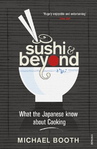 Sushi and Beyond: What the Japanese Know About Cookingの詳細を見る