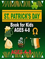 St. Patrick's Day Book for Kids Ages 4-8: St Patricks Day Coloring Book For Kids