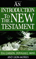 An Introduction to the New Testament (New Testament Studies)