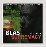 Blas Supremacy
