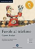 Favole al telefono: Das Hoerbuch zum Sprachen lernen mit ausgewaehlten Geschichten. Niveau A1 画像