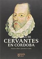 La sombra de Cervantes en Córdoba