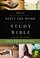 NKJV Apply the Word Study Bible: New King James Version (Bible Nkjv)