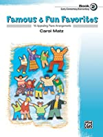 Famous & Fun Favorites, Book 2: Early Elementary/ Elementary