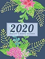 2020 Monthly Weekly Planner: Jan. 2020 - Dec. 2020:Daily Monthly Weekly Planners, Academic, Schedule, Appointment Notebook, Organizer and Agenda for To-do list Plan(Volumn 2)