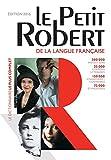 Le Petit Robert Dictionnaire Alphabetique et Analogique De La Langue Francaise 2016 (Les Dictionnaires Generalistes)