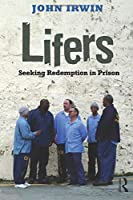 Lifers (Criminology and Justice Studies)