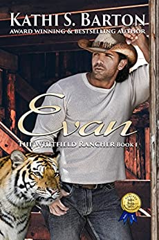 Evan: The Whitfield Rancher – Erotic Tiger Shapeshifter Romance by [Barton, Kathi S.]