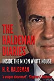 Haldeman Diaries: Inside the Nixon White House (English Edition)